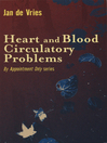 Heart and Blood Circulatory Problems (eBook)